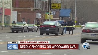 Deadly shooting on Woodward Avenue