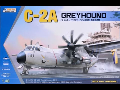 Kinetic C-2A Greyhound 1/48 Scale In Box Review