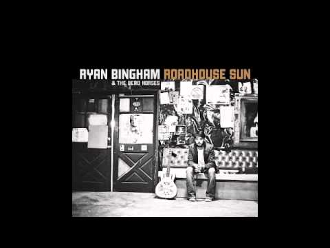 Bluebird by Ryan Bingham and The Dead Horses