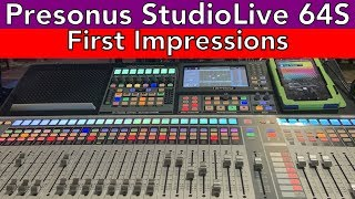 Presonus StudioLive 64S REVIEW (First Impressions) - #AscensionTechTuesday - EP086