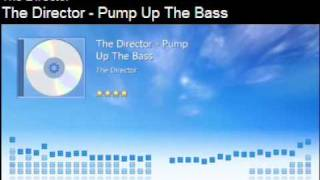 The Director - Pump up the Bass