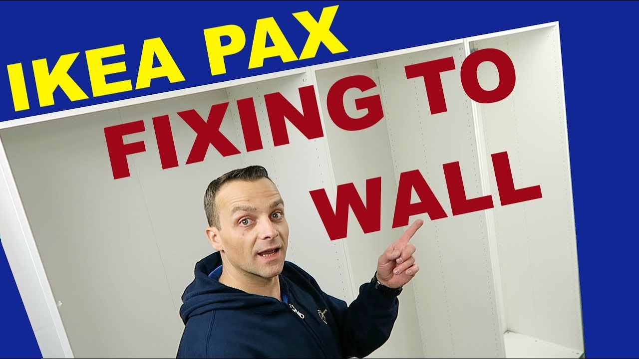 Ikea Pax Wardrobes Fixing To Wall Youtube