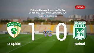 La Equidad vs Atlético Nacional EN VIVO ONLINE: Liga BetPlay 2021 - Cuartos de final - Ida