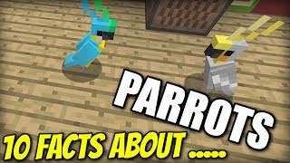 10 FACTS about PARROTS - Minecraft Xbox - PS4 / PE / PS3 / Wii U / Switch