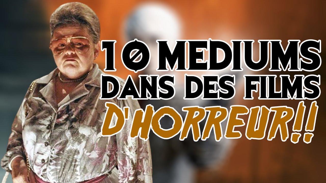 10 MEDIUMS DANS DES FILMS D'HORREUR !