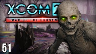XCOM 2 War of the Chosen | By Fire Be Purged! (Lets Play XCOM 2 / Gameplay Part 51)