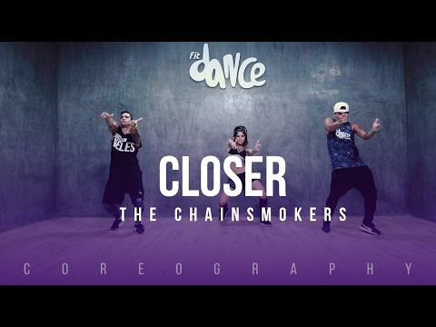 Closer - The Chainsmokers - Choreography - FitDance Life