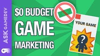 Video Game Marketing with Zero Budget!