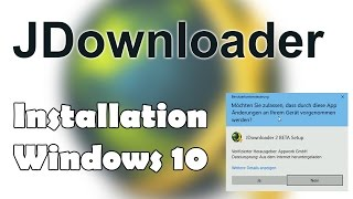 [Tutorial] JDownloader 2: Installation unter Windows 10