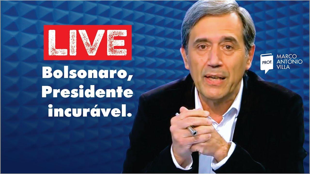 Live: Bolsonaro, um Presidente incurável. 07/07/20
