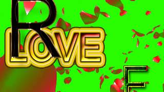 R Love F Letter Green Screen For WhatsApp Status | R & F Love,Effects chroma key Animated Video