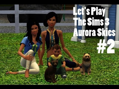 """Let's Play The Sims 3: Aurora Skies [Part 2]-- """"Kindergardening"""""""