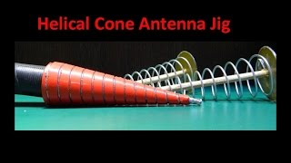 Helical Cone Antenna Jig