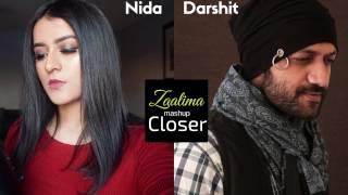 Zaalima Raees Closer The Chainsmokers cover mashup by Nida Hussain ft. Darshit Nayak