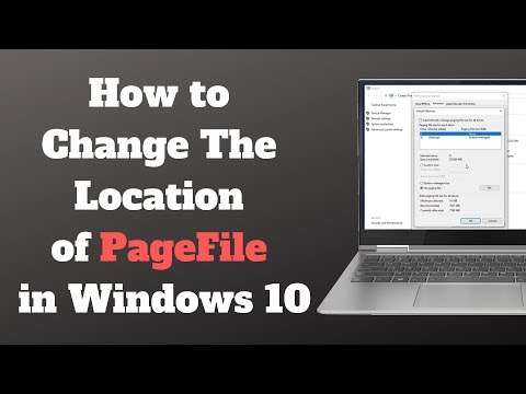 How To Change The Location Of My Page File In Windows 10
