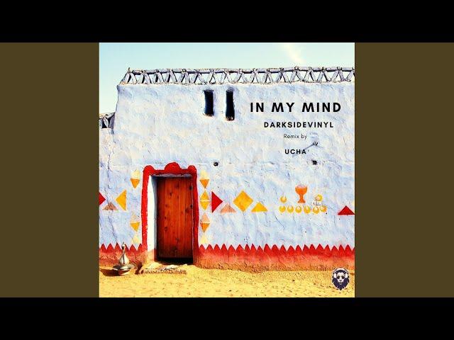 In My Mind (Ucha Remix)
