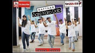 Sare Karo Dab - RafTaar | Dance Choreography || Dazzler Dance Studio