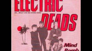 Electric Deads - Mind bomb