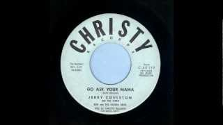 Jerry Coulston - Go Ask Your Mama - Rockabilly 45