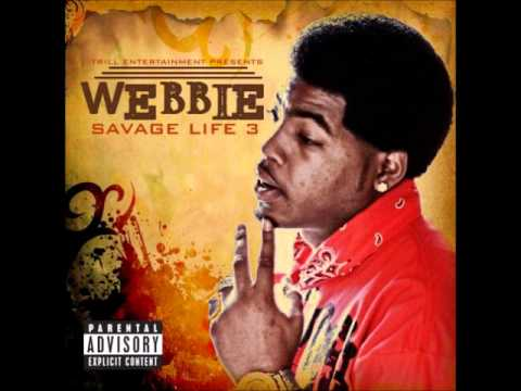 Webbie Savage Life 3 Free  03 What You Want Feat Lil Trill