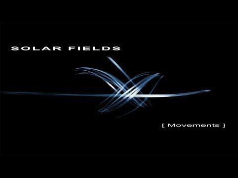 Solar Fields - Movements [Full Album]