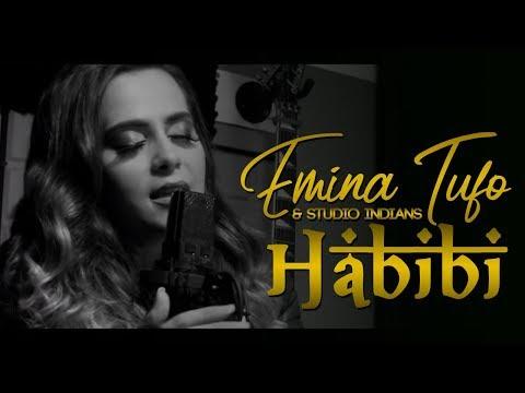 Emina Tufo & Studio INDIANS - Habibi (COVER)