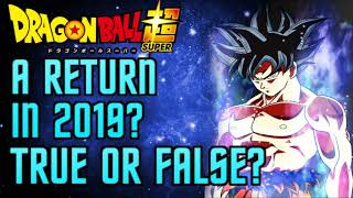 True or False: Dragon Ball Super RETURNING in 2019?