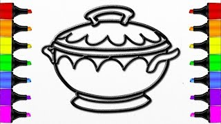 How to Draw a Soup Pot l Drawing and Coloring Pages Learn Colors for Kids
