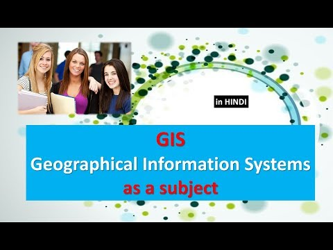 INTRODUCTION TO GIS  Geographical Information Systems AS A SUBJECT IN HINDI