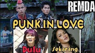Download Video PUNK IN LOVE  [ Dulu sekarang ] MP3 3GP MP4