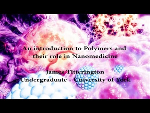 An Introduction to Polymers and Their Role in Nanomedicine