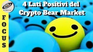 👍 4 Lati Positivi del Crypto Bear Market (Mr BrightSide)