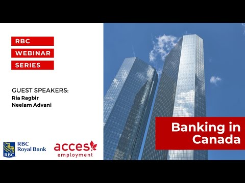 RBC Royal Bank Webinar | Newcomers Facts You Need to Know About Banking in Canada