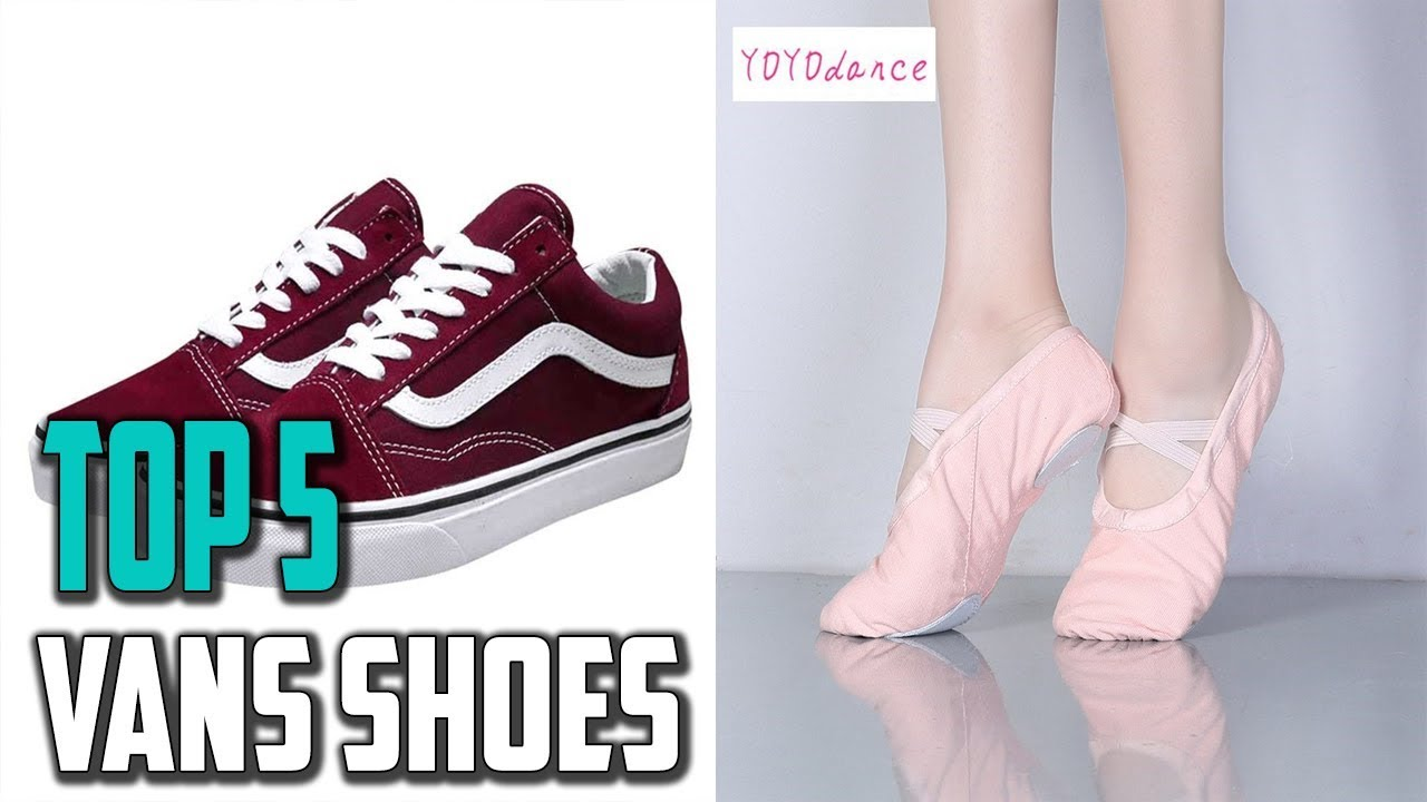 5 Best Vans Shoes In 2019 Which Is The Best Vans Shoes