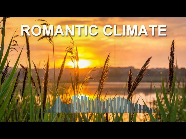 Romantic Climate