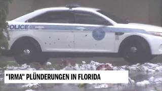 Plünderungen in Florida, 11.09.2017