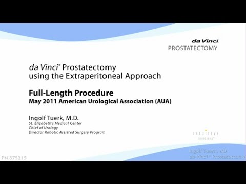 Dr. Ingolf Tuerk: daVinci Prostatectomy using the Extraperitoneal Approach