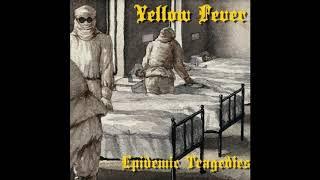yellow fever epidemic tragedies 2018
