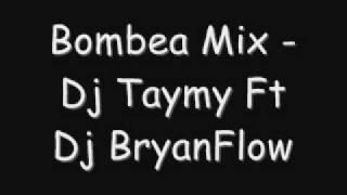 Bombea Mix Dj Taymy Ft Dj FlowFactory.wmv