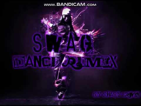 S.W.A.G Dance Remix 2017/2018