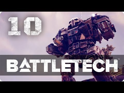 A Heavy Mech to salvage! ★ Battletech 2018 Campaign Playthrough #10