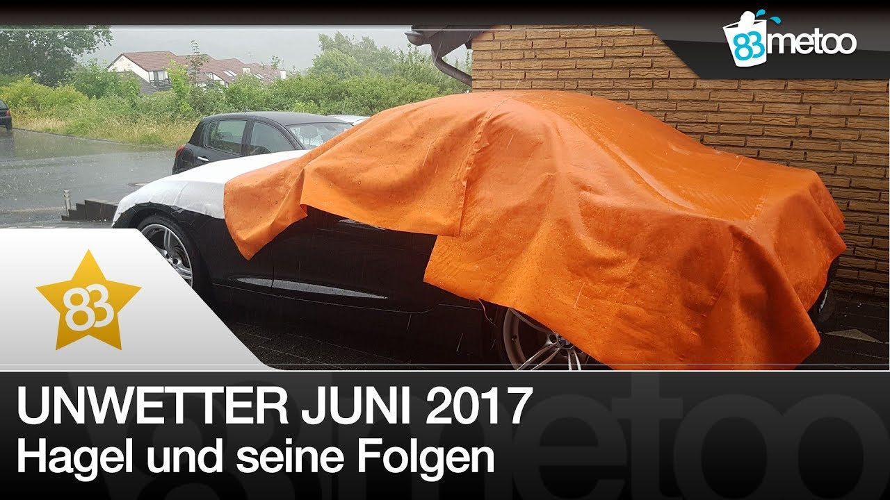 unwetter 22 juni 2017 deutschland auto hagelschutz decke kaufen unwetter hamburg hemer. Black Bedroom Furniture Sets. Home Design Ideas