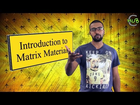 Introduction to Matrix materials