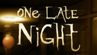 ONE LATE NIGHT [HD+] #001 - Überstunden ★ Let's Play One Late Night ★ Indie Horror