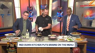 Red Dunn Kitchen Puts Brains on the Menu