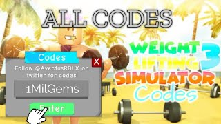 Weight Lifting Simulator 3 All Codes 2019 *NEW* - Roblox