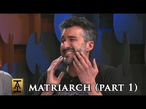 Matriarch, Part 1 - S2 E27 - Acquisitions Inc: The