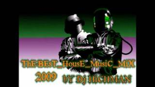 The Best New Hot House Music Mix 2009 Tribalismo Compilation By Dj Hichman