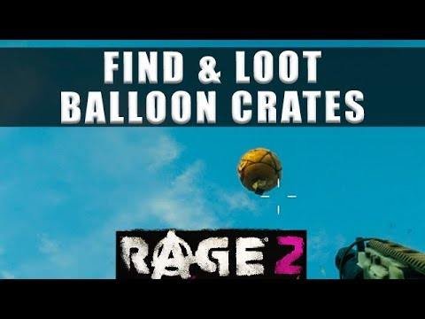 Rage 2 how to find and loot balloon crates Stanley Express bug