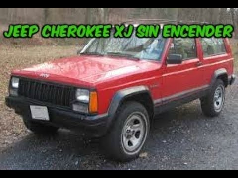 JEEP CHEROKEE XJ NO ENCIENDE